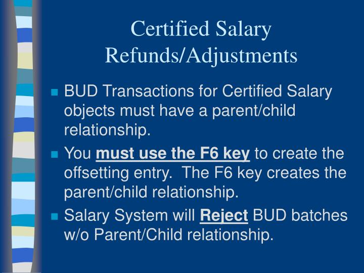 Certified Salary Refunds/Adjustments