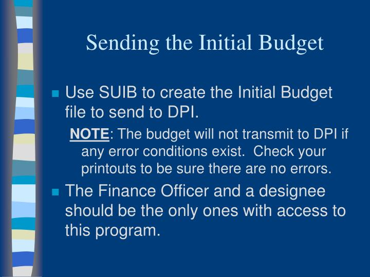 Sending the Initial Budget