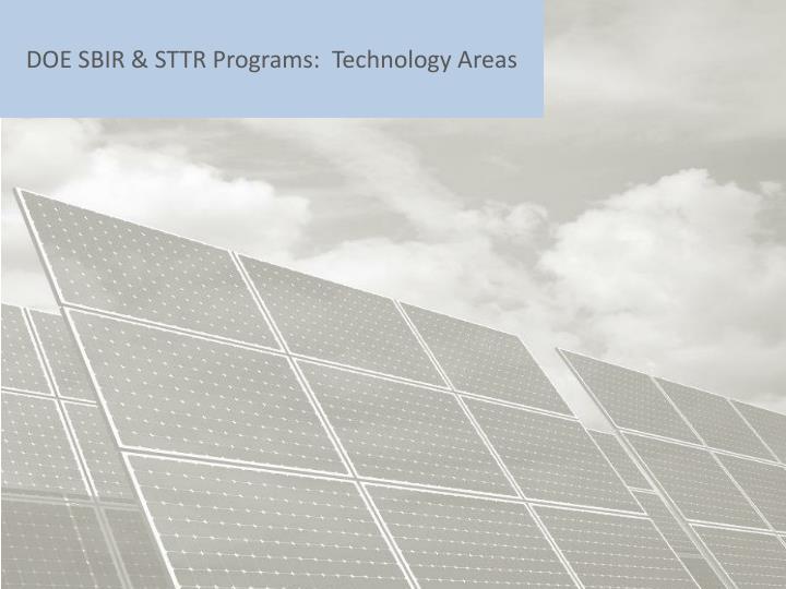 DOE SBIR & STTR Programs:  Technology Areas