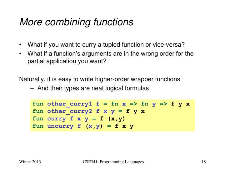 More combining functions
