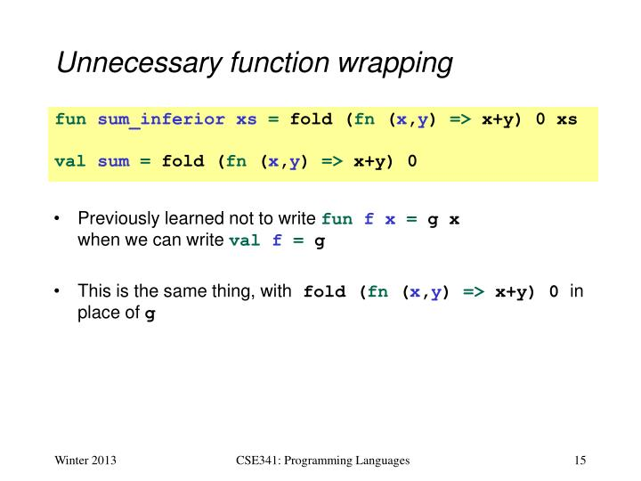 Unnecessary function wrapping