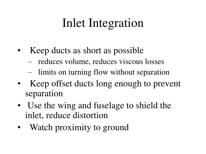Inlet Integration