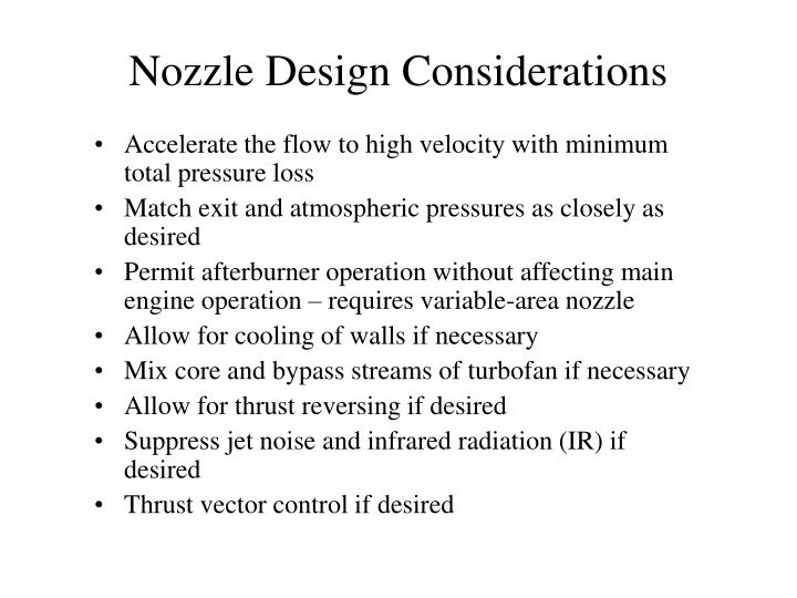 Nozzle Design Considerations