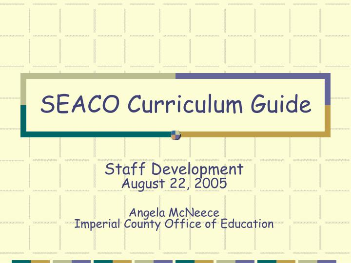 Seaco curriculum guide