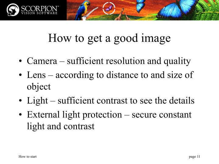 How to get a good image