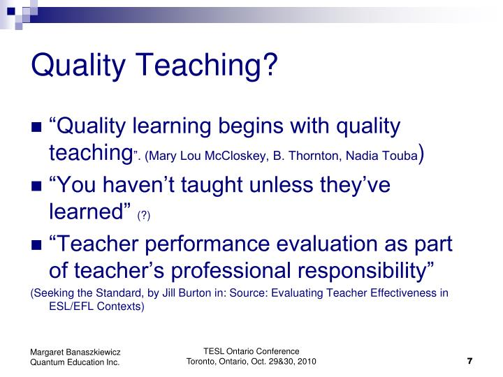 Quality Teaching?