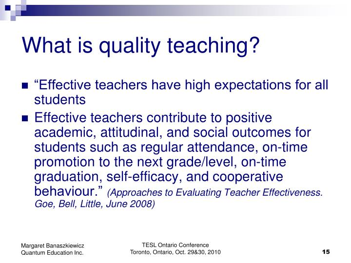 What is quality teaching?