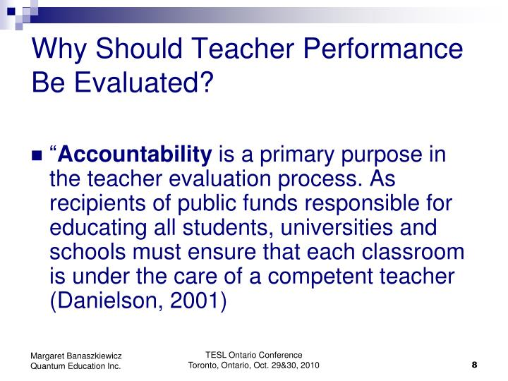 Why Should Teacher Performance Be Evaluated?