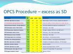 opcs procedure excess as sd
