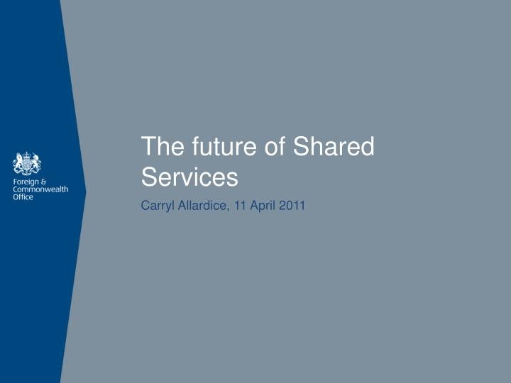 The future of Shared Services