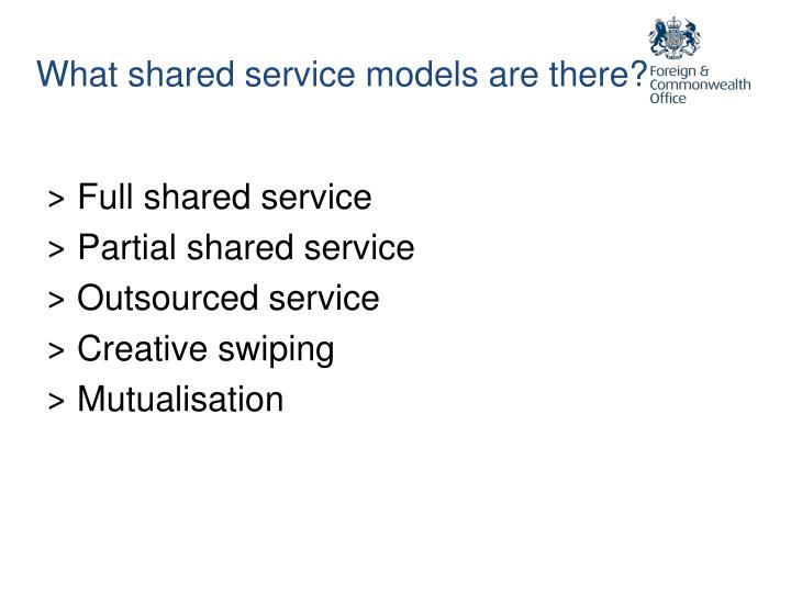 What shared service models are there?