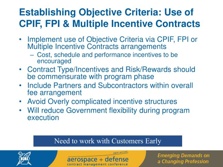 Establishing Objective Criteria: Use of CPIF, FPI & Multiple Incentive Contracts