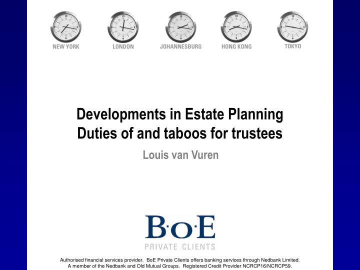 developments in estate planning duties of and taboos for trustees n.