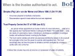when is the trustee authorised to act