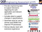 engineering assessment of fpi