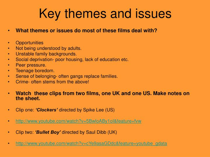 Key themes and issues