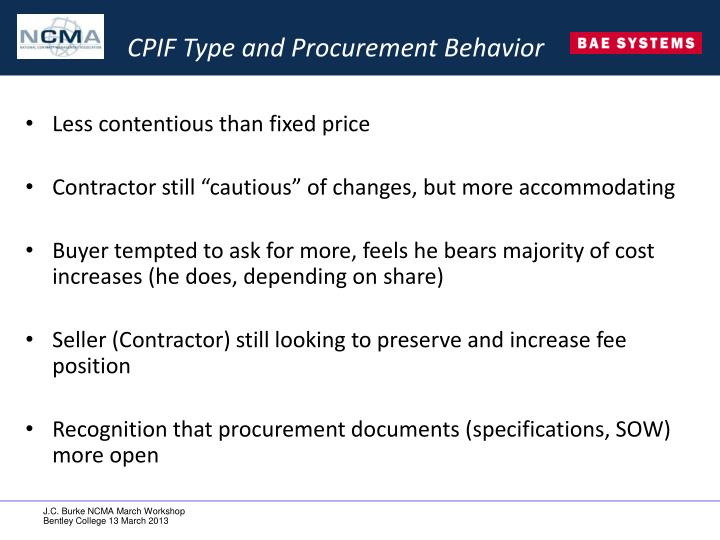 CPIF Type and Procurement Behavior