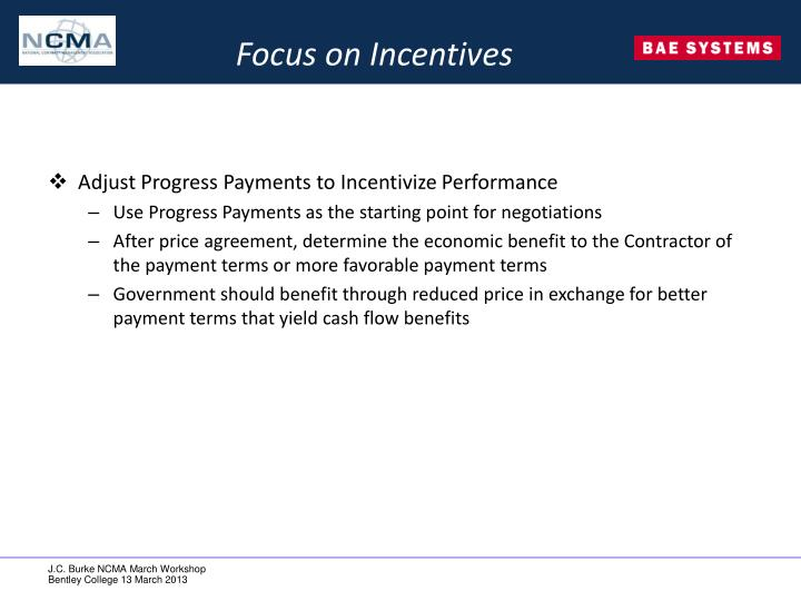 Focus on Incentives