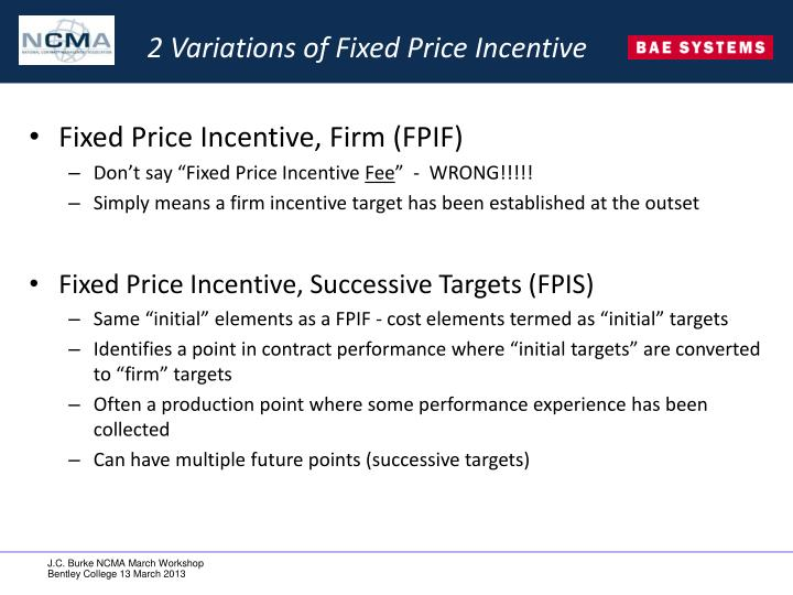 2 Variations of Fixed Price Incentive