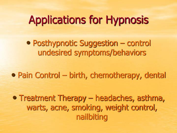 Applications for Hypnosis