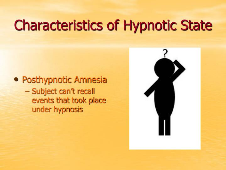 Characteristics of Hypnotic State