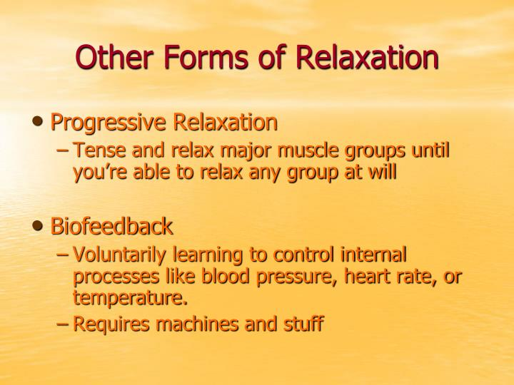 Other Forms of Relaxation
