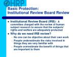 basic protection institutional review board review