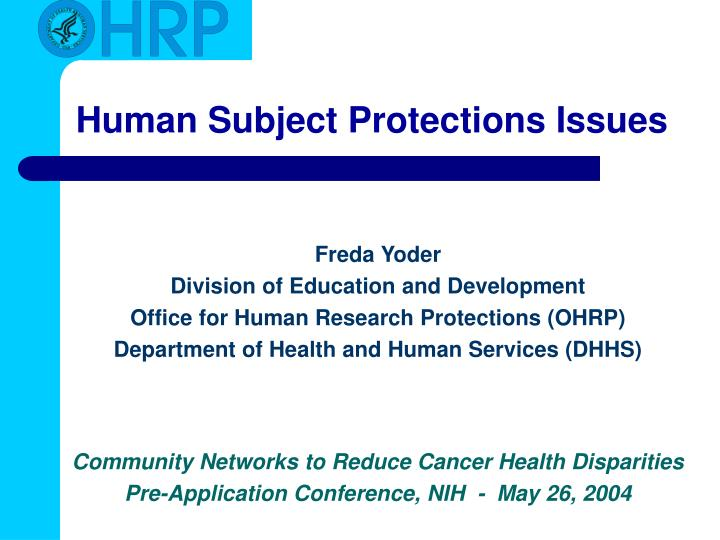 human subject protections issues