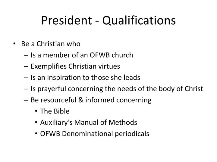 President - Qualifications