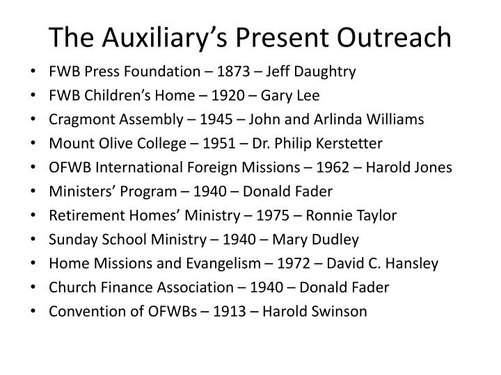 The Auxiliary's Present Outreach