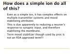 how does a simple ion do all of this