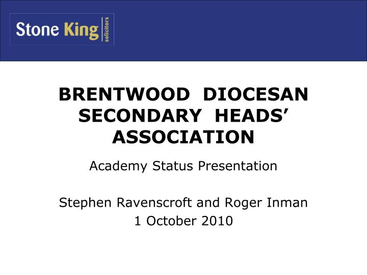 brentwood diocesan secondary heads association n.