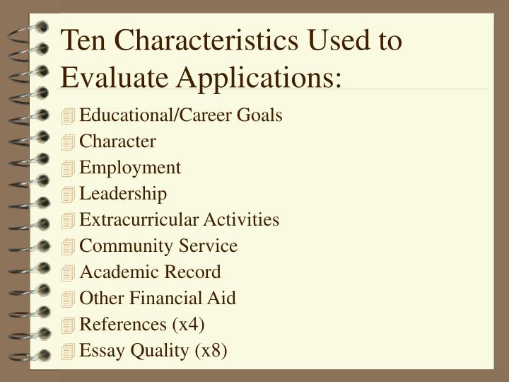 Ten Characteristics Used to Evaluate Applications: