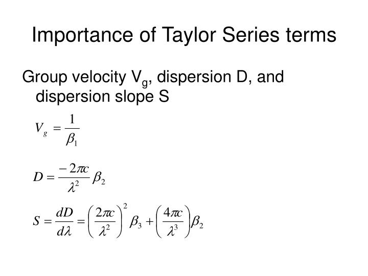 Importance of Taylor Series terms