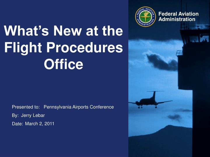 What s new at the flight procedures office