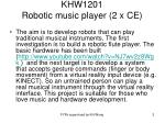 khw1201 robotic music player 2 x ce
