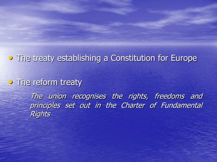 The treaty establishing a Constitution for Europe