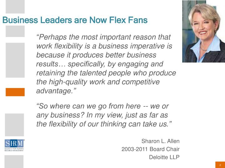 Business leaders are now flex fans