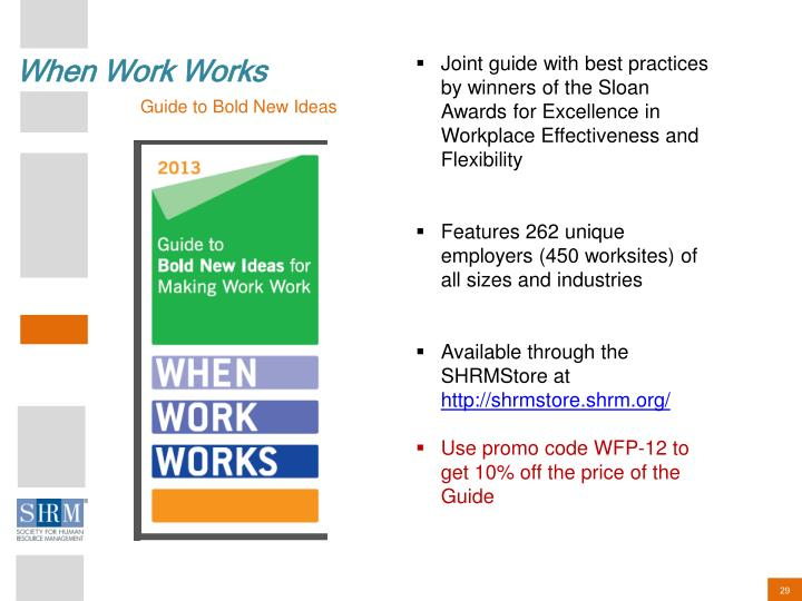 Joint guide with best practices by winners of the Sloan Awards for Excellence in Workplace Effectiveness and Flexibility
