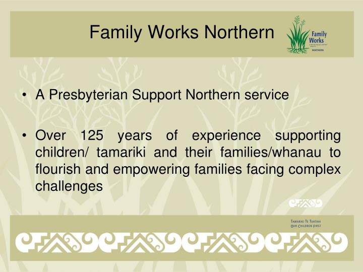 Family works northern