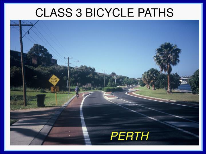 CLASS 3 BICYCLE PATHS