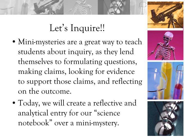 Let's Inquire!!