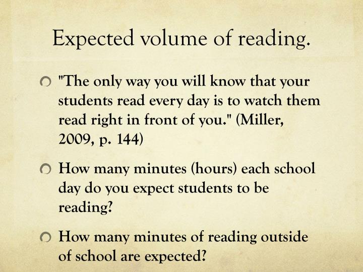 Expected volume of reading.