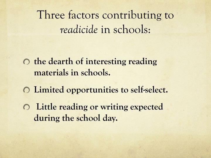 Three factors contributing to