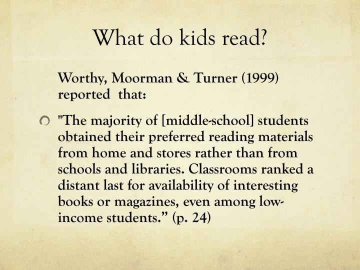 What do kids read?