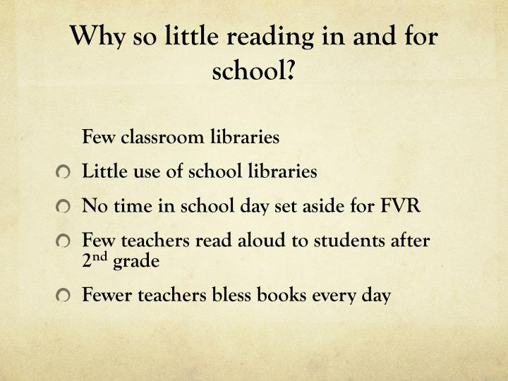 Why so little reading in and for school?