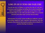 log in success or failure