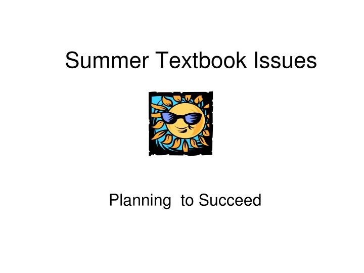 Summer textbook issues