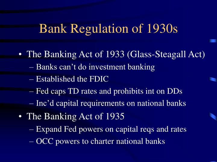 Bank Regulation of 1930s