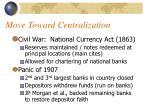 move toward centralization